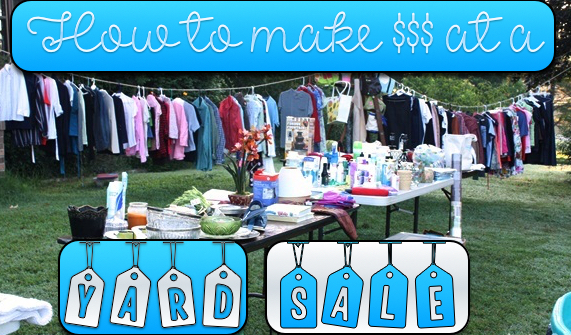 how to make $$$ at a yard sale