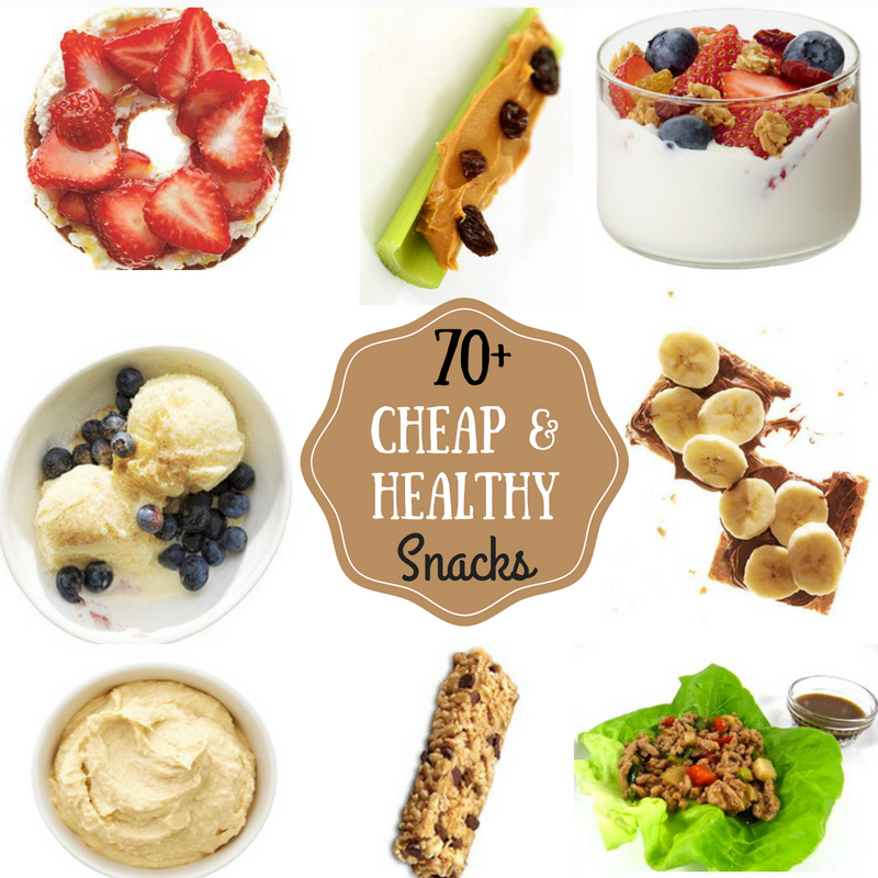 The Cheapest Healthy Foods: 70 Cheap & Healthy Snacks