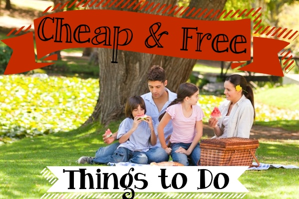 Cheap & Free Things to Do