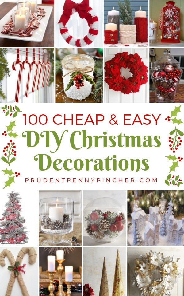 100 Cheap & Easy DIY Christmas Decorations - Prudent Penny Pincher