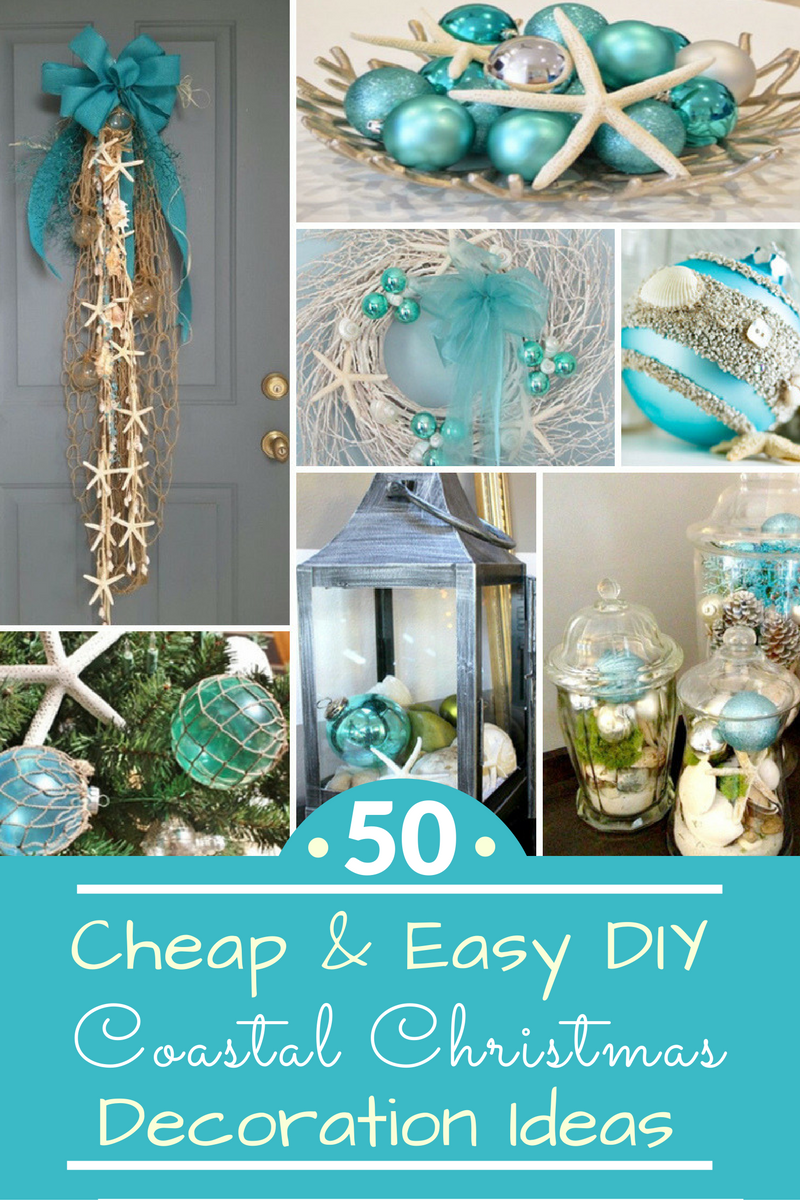 50 cheap easy diy coastal christmas decorations for Cheap holiday decorations
