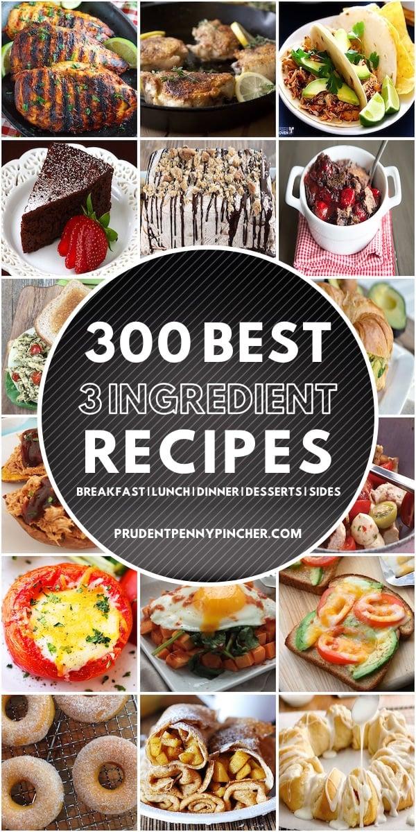300 Best 3 Ingredient Recipes