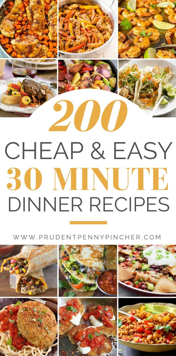 200 Cheap Easy 30 Minute Meals Prudent Penny Pincher