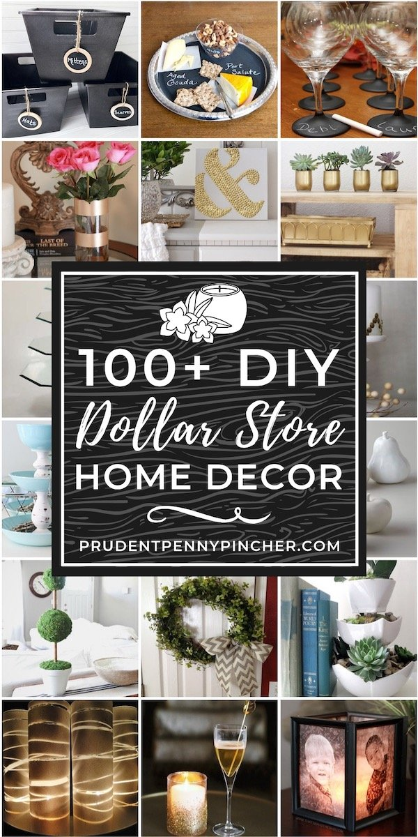 100 Dollar Store DIY Home Decor Ideas - Prudent Penny Pincher