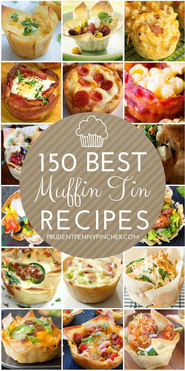 150 Best Main Dish Muffin Tin Recipes