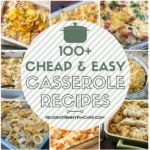 100 Cheap and Easy Casserole Recipes