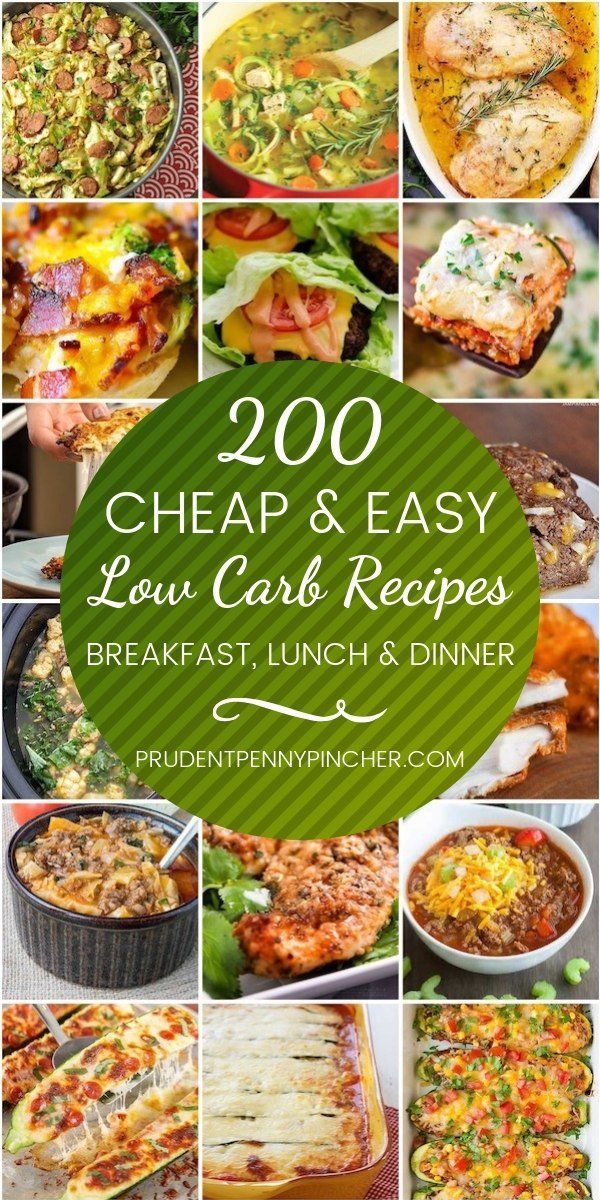 200 Cheap Easy Low Carb Recipes Prudent Penny Pincher