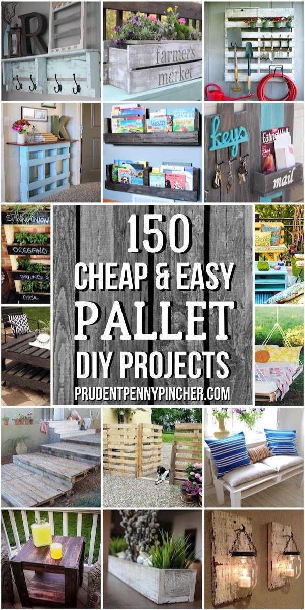 150 Cheap and Easy DIY Pallet Projects