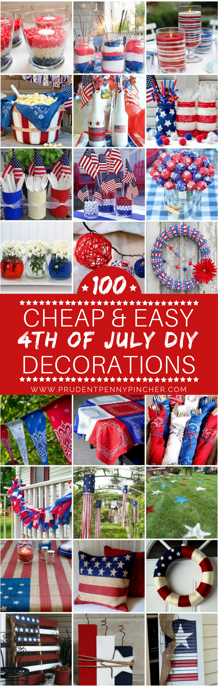 Check Out These Creative 4th Of July Decoration Ideas That Are Easy To Make  And Easy On The Wallet. These Patriotic DIY Projects Are Sure To Impress  Your ...