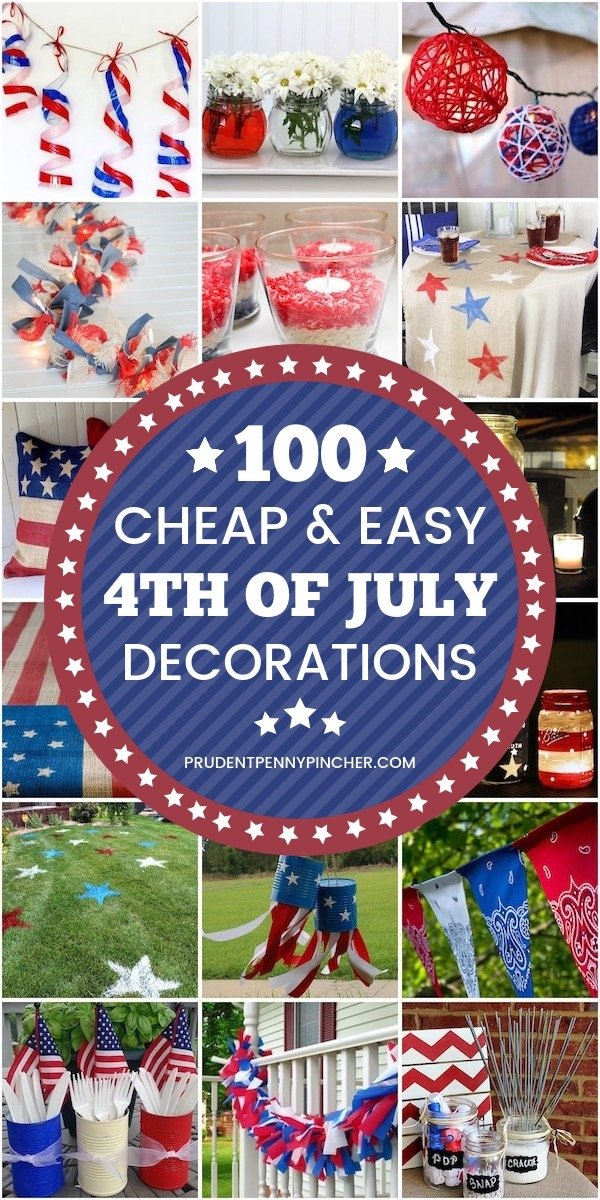 100 Cheap And Easy Diy 4th Of July Decorations Prudent Penny Pincher