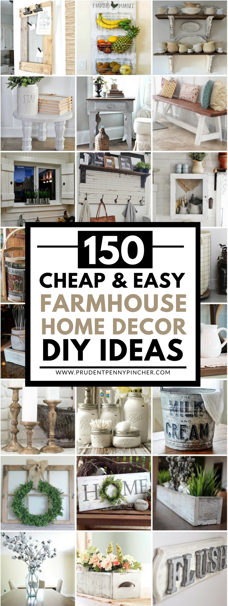 150 Cheap and Easy DIY Farmhouse Style Home Decor Ideas - Prudent ...