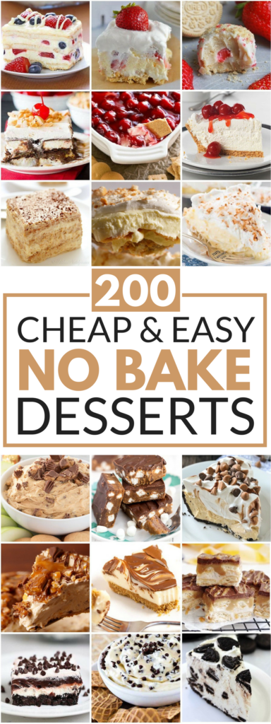 200 Cheap and Easy No Bake Desserts
