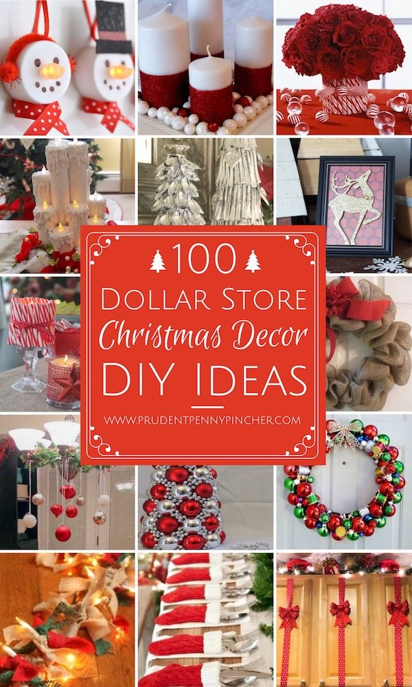 100 Dollar Store Christmas Decor DIY Ideas - 100 Dollar Store Christmas Decor DIY Ideas - Prudent Penny Pincher