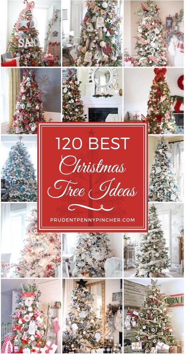 Pin It on Pinterest. Prudent Penny Pincher. 120 Best Christmas Tree Ideas