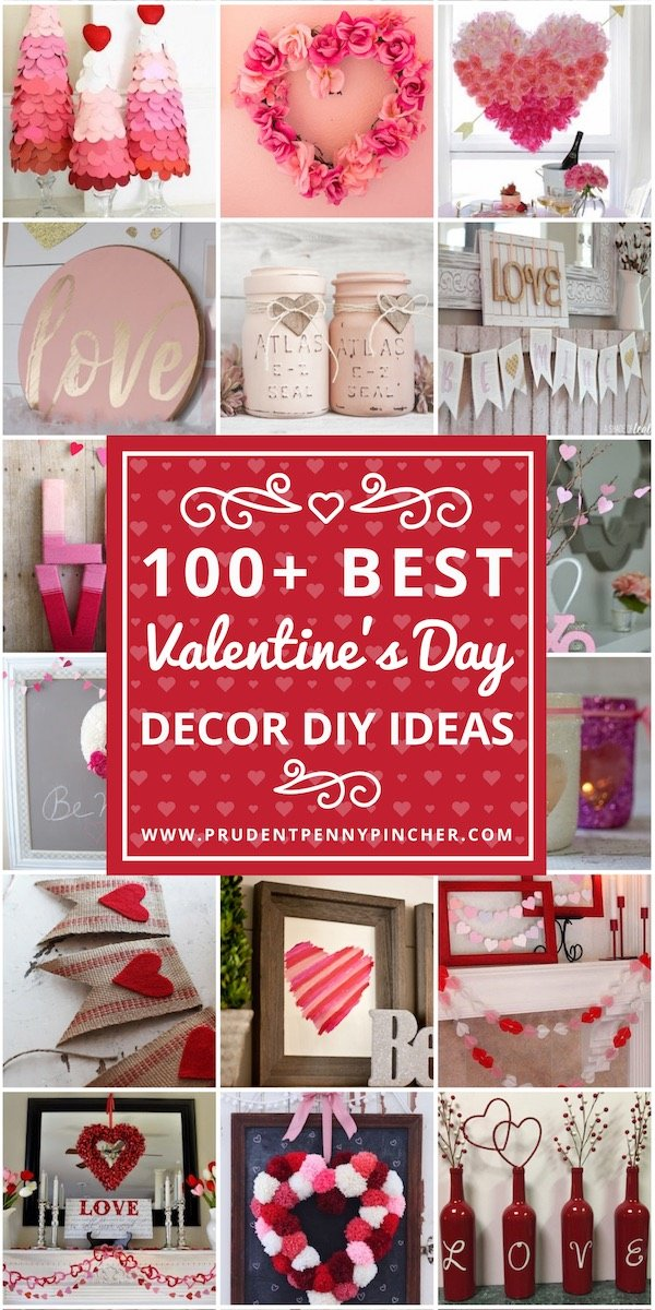 100 Best Valentine's Day Decor DIY Ideas - Prudent Penny ...