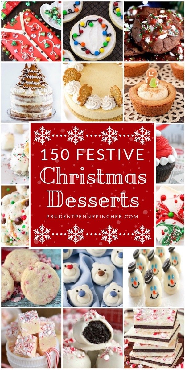 Christmas Desserts For A Crowd.150 Festive Christmas Desserts Prudent Penny Pincher