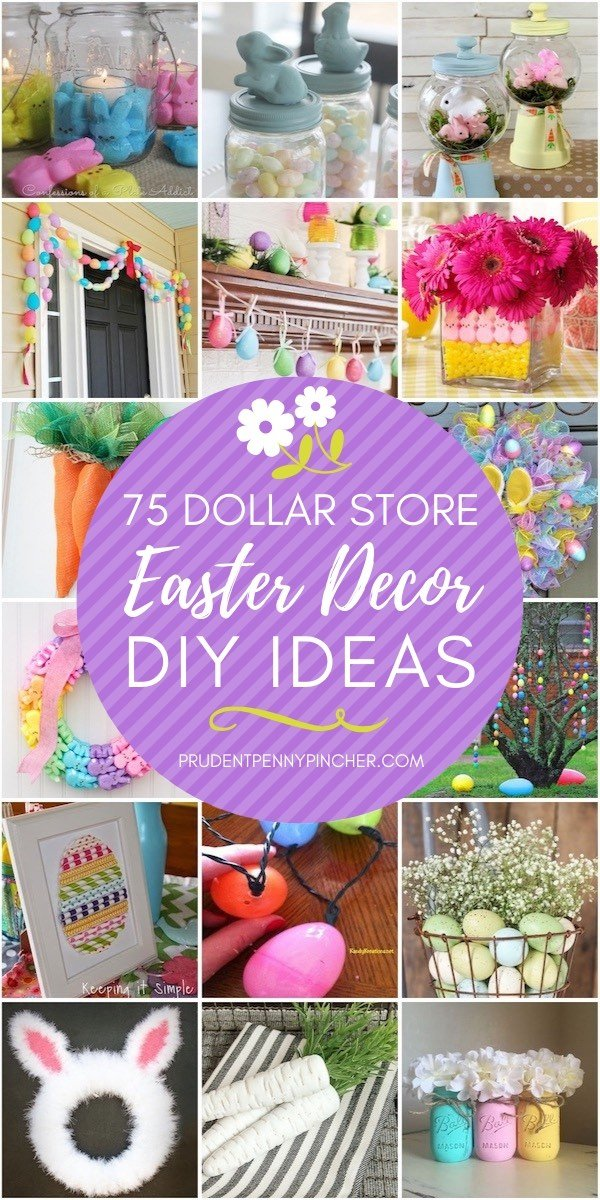 75 Dollar Store Easter Decorations Prudent Penny Pincher
