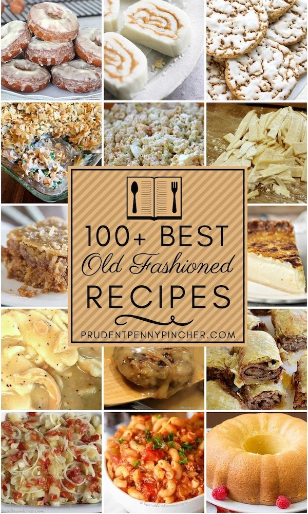 100 Best Old Fashioned Recipes