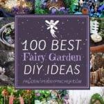 100 Best DIY Fairy Gardens