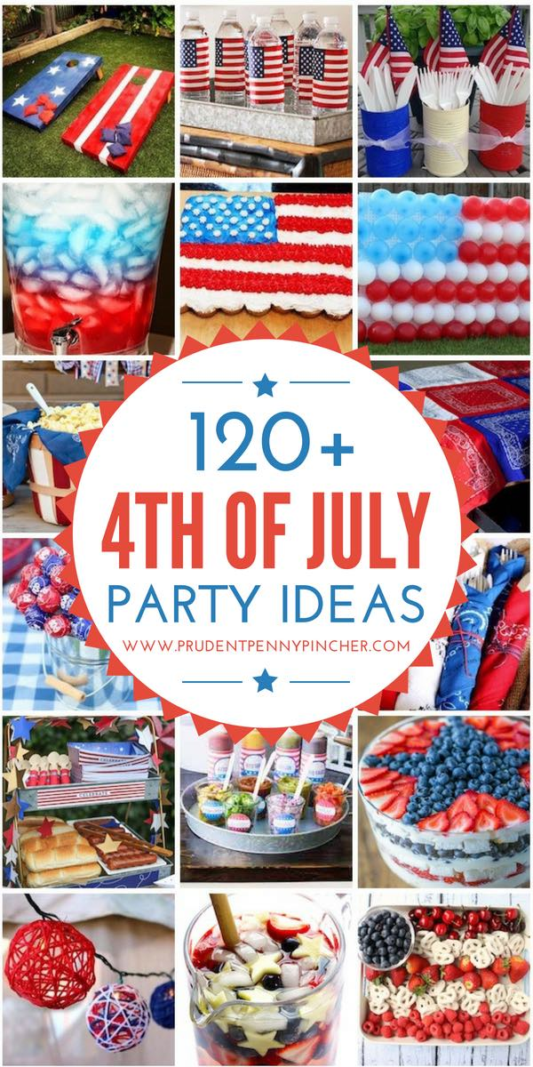 120 4th of July Party Ideas