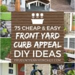 75 Cheap and Easy DIY Front Yard Curb Appeal Ideas