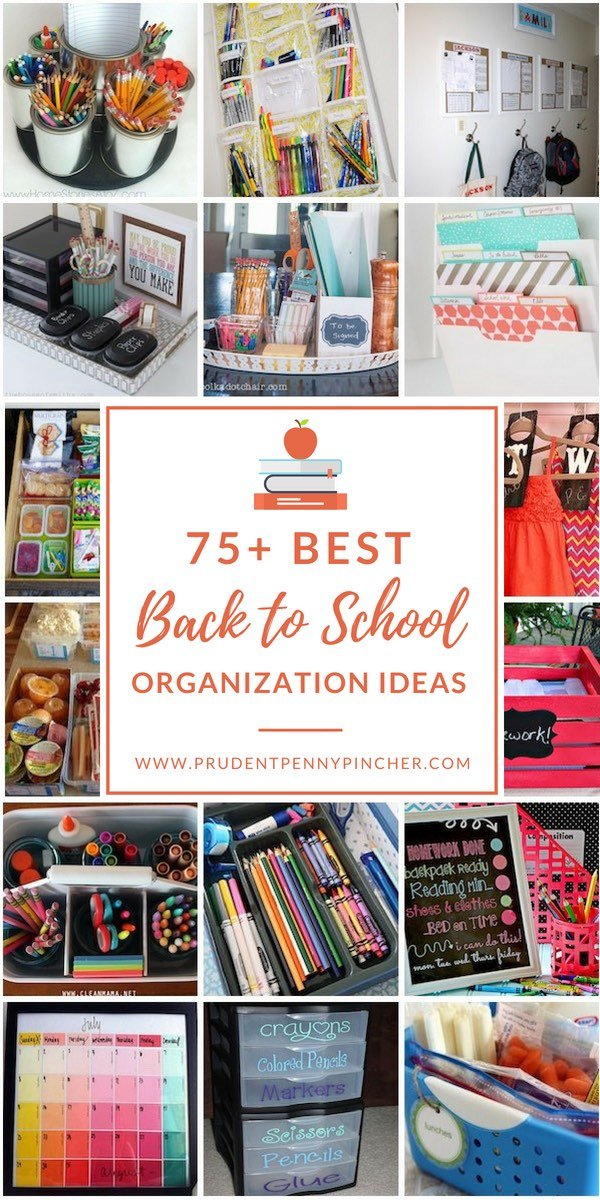 75 Best Back to School Organization Ideas