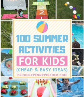 100 Cheap and Easy Summer Activities for Kids