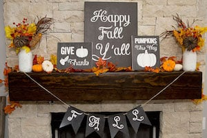 Fall Mantel with happy fall ya'll sign and banner