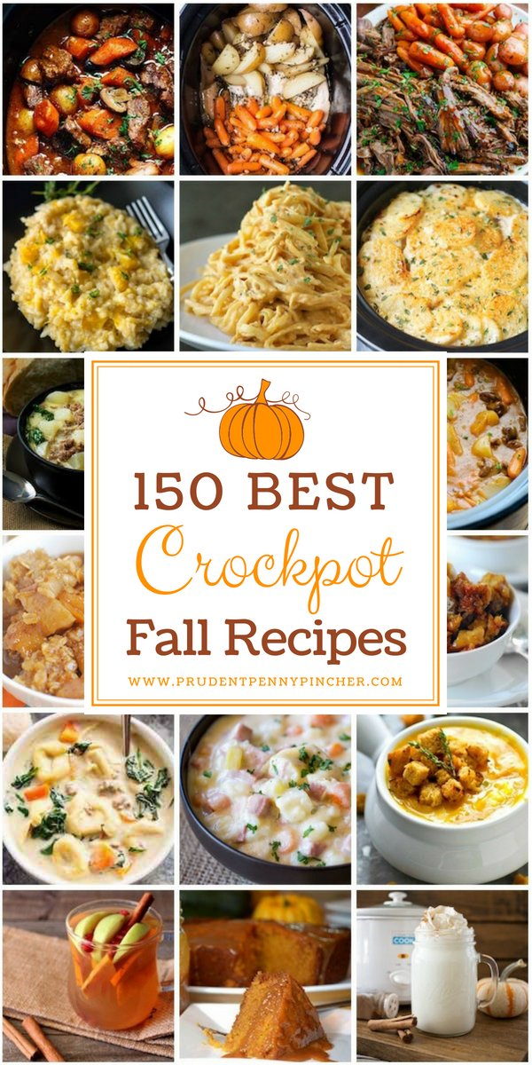 150 best crockpot fall recipes prudent penny pincher