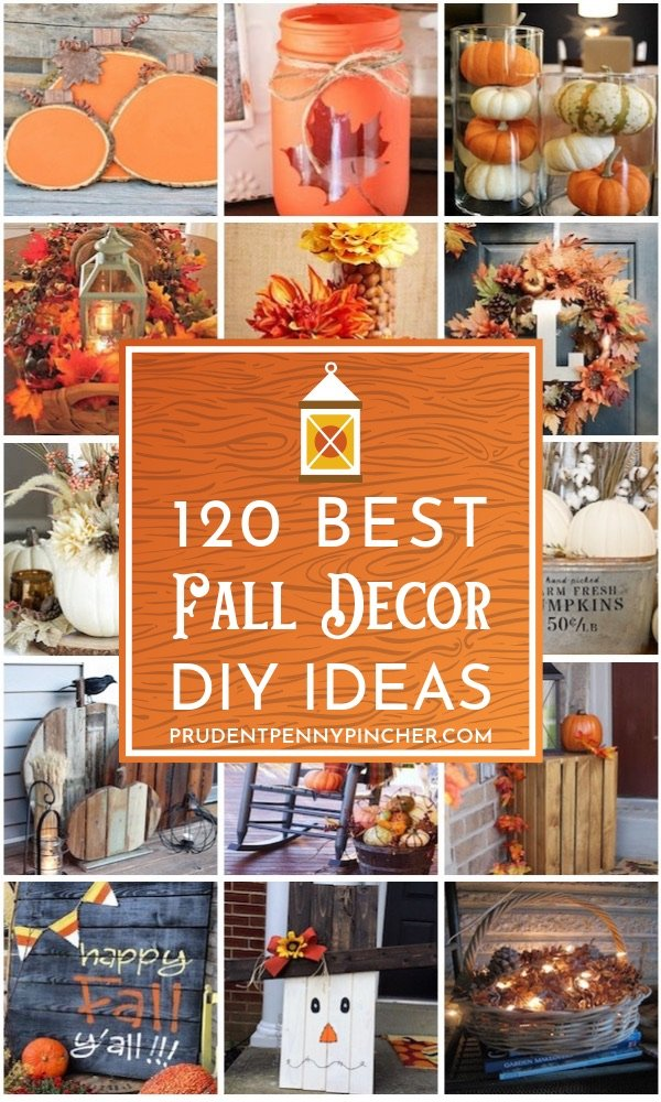 120 Best DIY Fall Decor Ideas