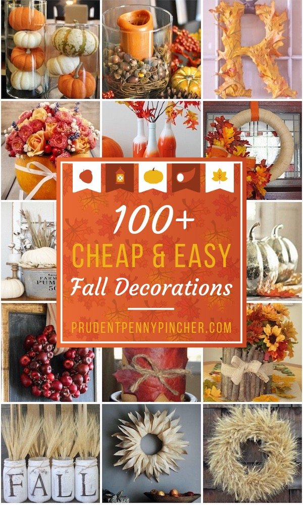 100 Cheap And Easy Fall Decor Diy Ideas Prudent Penny Pincher