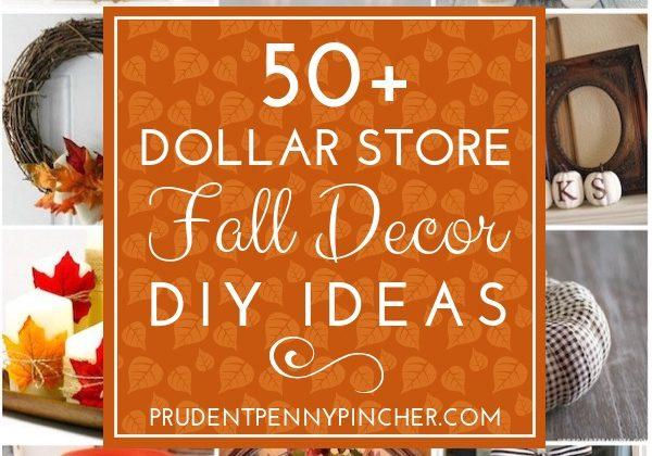 50 Dollar Store Fall Decor Ideas