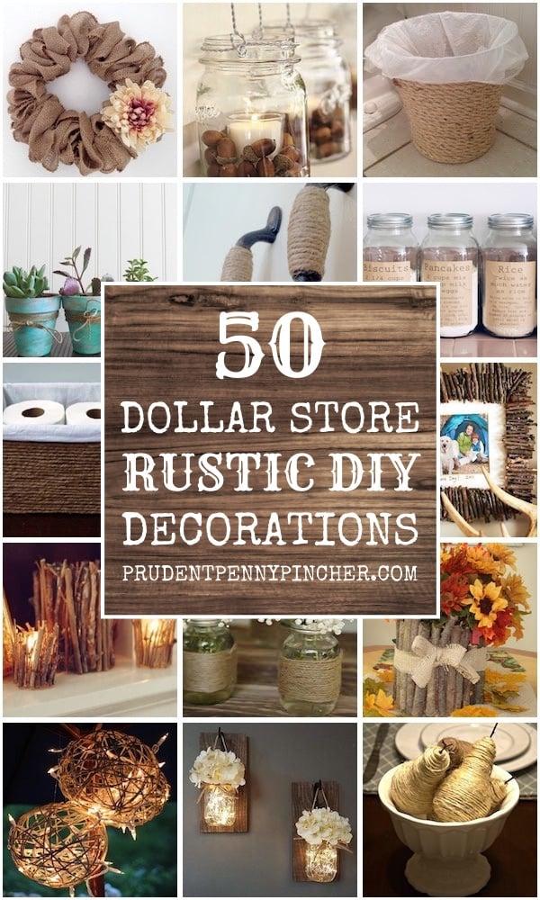 50 Dollar Store DIY Rustic Home Decor Ideas