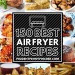 150 Best Air Fryer Recipes