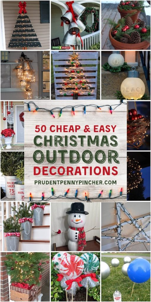 50 Cheap & Easy DIY Outdoor Christmas Decoration