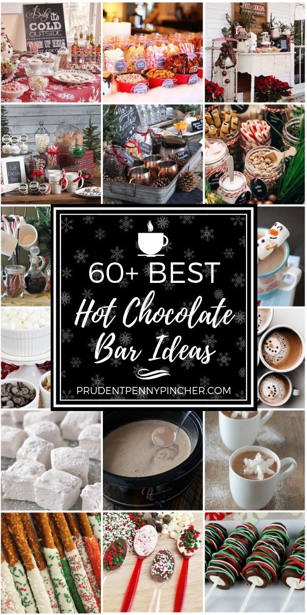 60 Best Hot Chocolate Bar Ideas