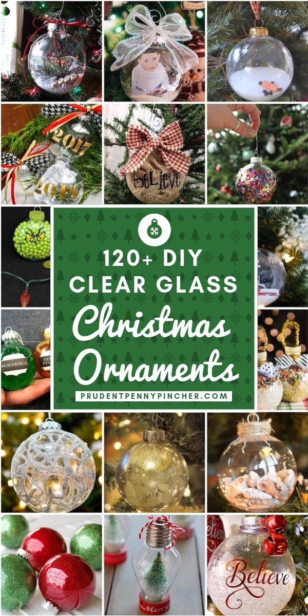 120 DIY Clear Glass Christmas Ornaments - 120 DIY Clear Glass Christmas Ornaments - Prudent Penny Pincher