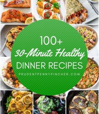 100 30 Minute Healthy Dinner Recipes