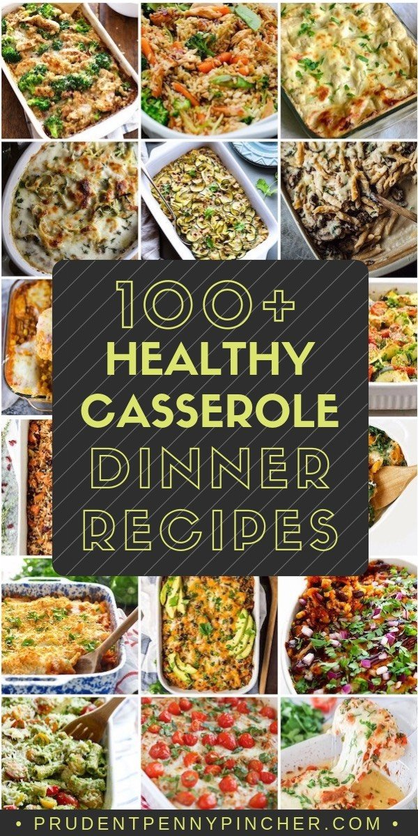 100 Healthy Casserole Dinner Recipes