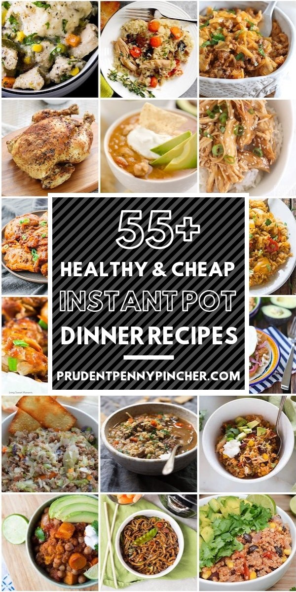 55 Cheap and Healthy Instant Pot Recipes