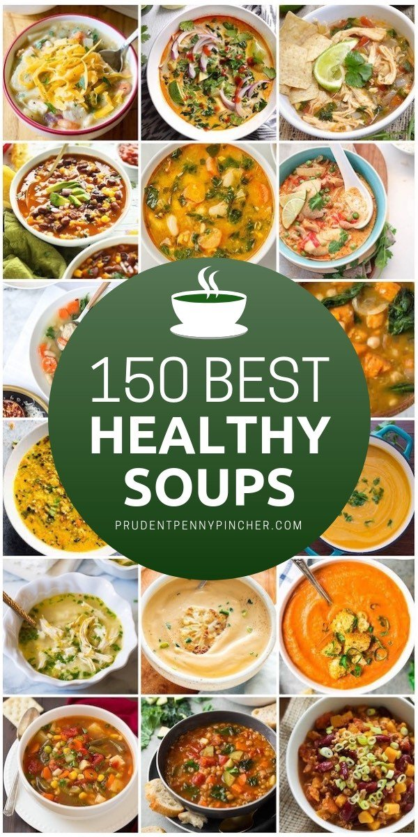 150 Best Healthy Soup Recipes