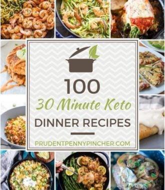 100 30 Minute Keto Dinner Recipes