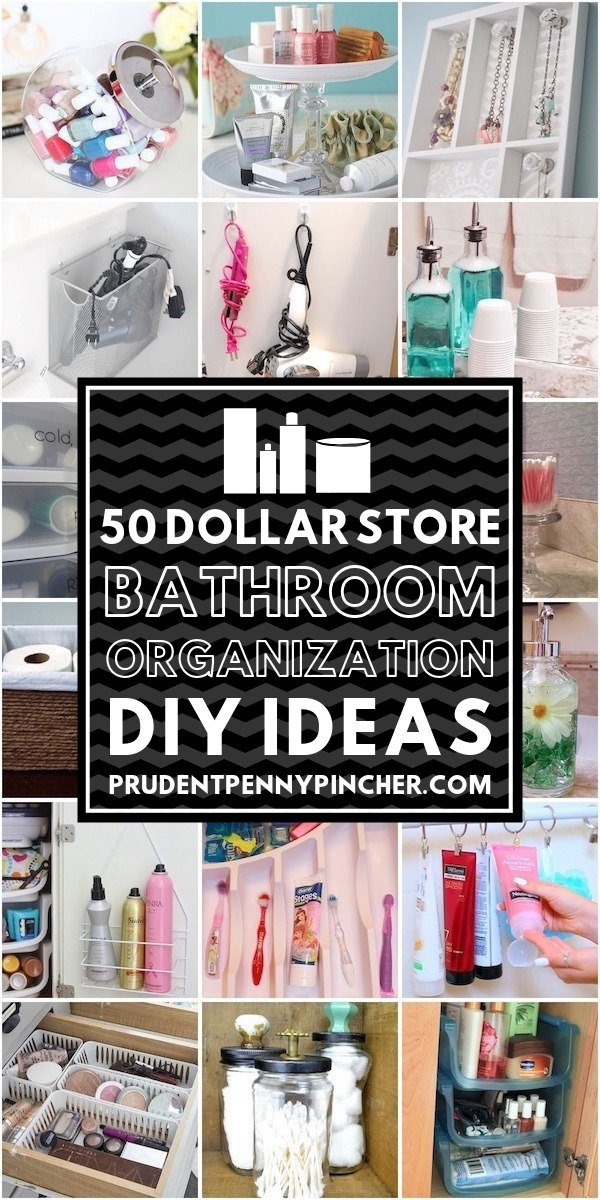 50 Dollar Store Bathroom Organization Ideas - Prudent Penny ...