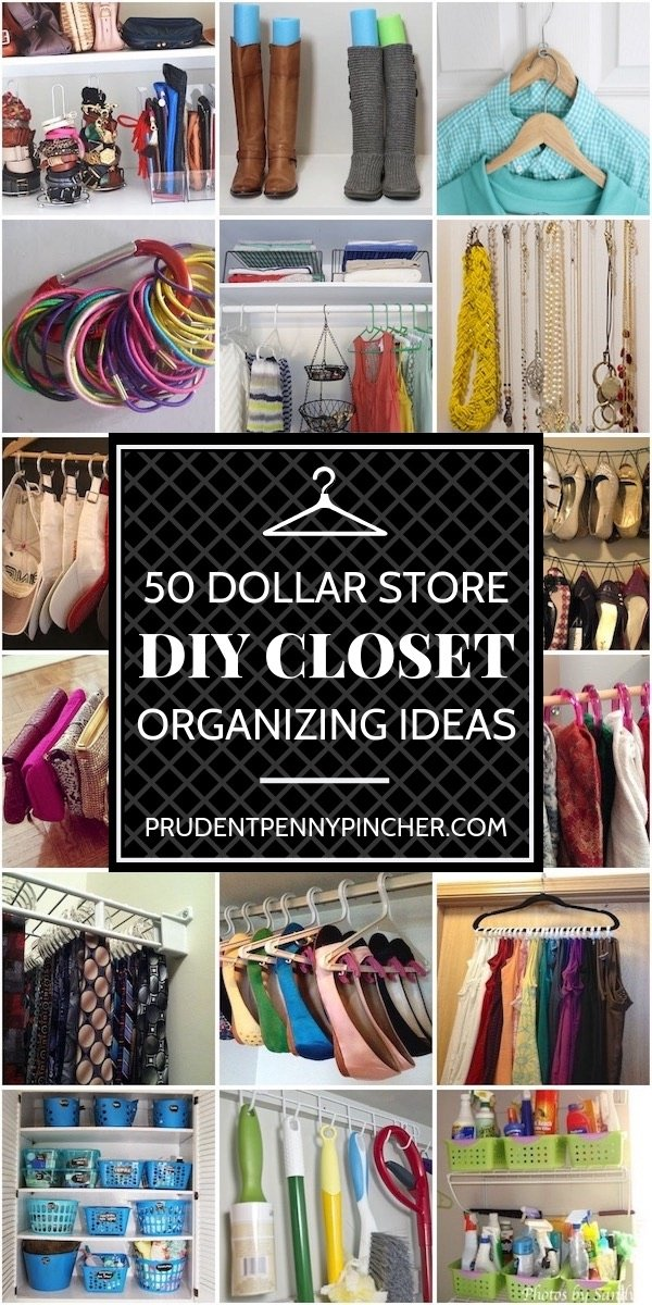 50 Dollar Store Closet Organization Ideas - Prudent Penny ...