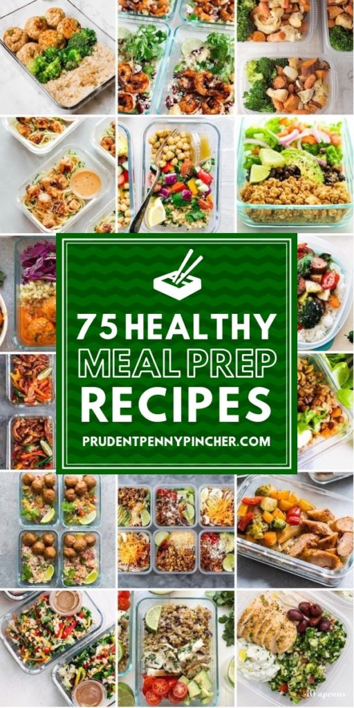 75 Healthy Meal Prep Recipes