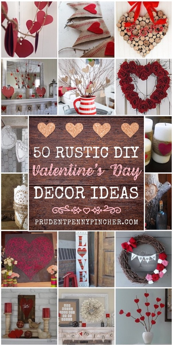 50 DIY Rustic Valentine's Day Decorations