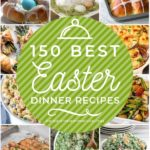 150 Best Easter Dinner Ideas