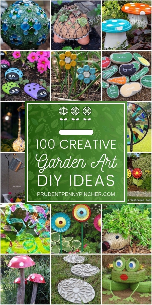 100 Creative DIY Garden Art Ideas