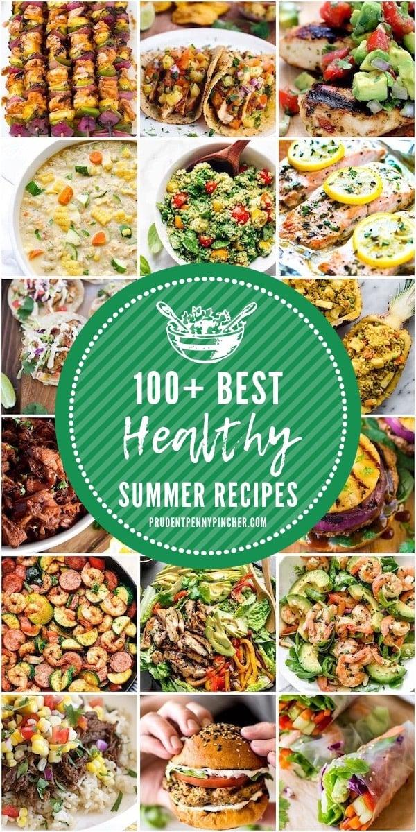 100 Healthy Summer Dinner Recipes
