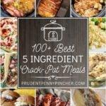 100 Best 5 Ingredient Crock Pot Meals